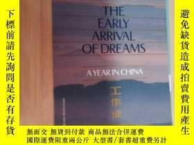 二手書博民逛書店THE罕見EARLY ARRIVAL OF DREAMS(英文原版)Y19246 見圖 見圖 出版1992