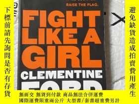二手書博民逛書店FIGHT罕見LIKEA GIRL CLEMENTINE FORDY255387 閱讀待查詢。 同上 ISBN
