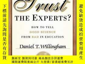 二手書博民逛書店When罕見Can You Trust the Experts?: How to Tell Good Scienc