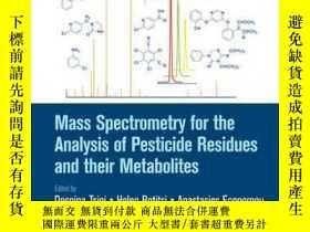 二手書博民逛書店Mass罕見Spectrometry for the Analysis of Pesticide Residues