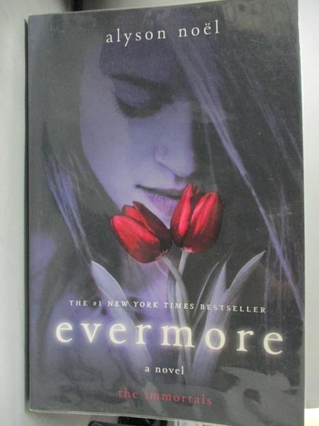 【書寶二手書T4/原文小說_GFS】Evermore_Noel, Alyson