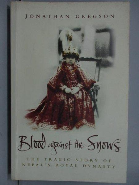 【書寶二手書T7/原文小說_YKP】Blood Against the Snows
