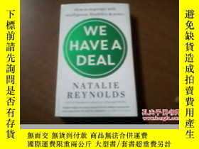 二手書博民逛書店WE罕見HAVE A DEAL How to negotiate