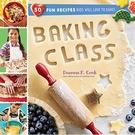 2018/2019 美國得獎作品 Baking Class: 50 Fun Recipes Kids Will Love to September 5, 2017
