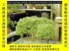 二手書博民逛書店Totally罕見Bonsai: A Guide to Growing, Shaping, and Caring