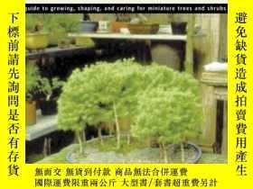 二手書博民逛書店Totally罕見Bonsai: A Guide to Growing, Shaping, and Caring