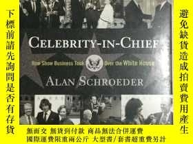 二手書博民逛書店Celebrity-in-Chief:How罕見Show Bus