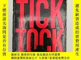 二手書博民逛書店Tick罕見Tock 英文原版-《邁克爾·貝內特系列4:滴答滴答》Y274081 James Patterso