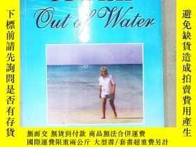 二手書博民逛書店A罕見Fish out of Water(詳見圖)Y6583 L