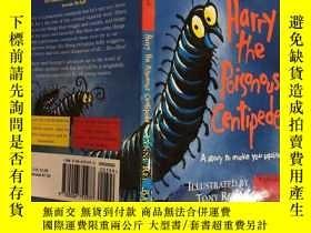二手書博民逛書店hary罕見the poisonous centipeds 驅趕有毒的蜈蚣Y200392 不祥 不祥
