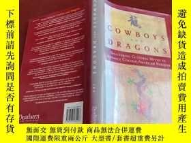 二手書博民逛書店Cowboys罕見and Dragons Shattering Cultural Myths to Advance