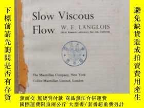 二手書博民逛書店slow罕見viscous flow(P636)缺前封皮Y173412