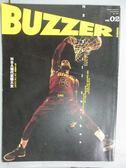 【書寶二手書T7/雜誌期刊_QCP】BUZZER_02期_NBA現代武藝大全