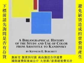 二手書博民逛書店A罕見Bibliographical History Of The Study And Use Of Color