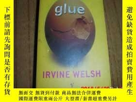 二手書博民逛書店Irvine罕見Welsh:GlueY25524 Irvine