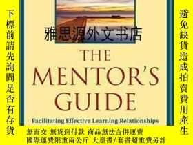 二手書博民逛書店【罕見】The Mentor s Guide: Facilita