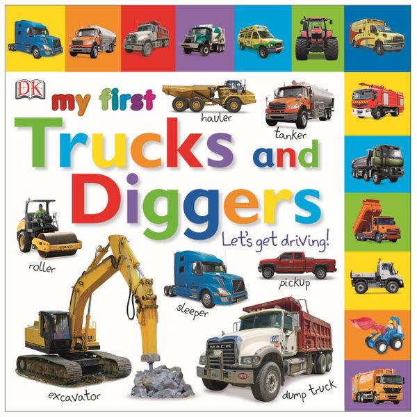 MY FIRST TRUCKS & DIGGERS /硬頁書《幼兒交通工具認知書》