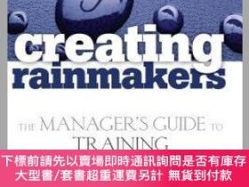二手書博民逛書店預訂Creating罕見Rainmakers: The Manager S Guide To Training P