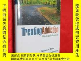 二手書博民逛書店Treating罕見Addiction: A Guide for