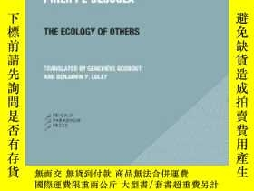 二手書博民逛書店The罕見Ecology Of Others-他人的生態Y436638 Philippe Descola Pr
