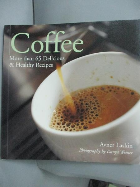 【書寶二手書T3/餐飲_LDO】Coffee: More Than 65 Delicious & Healthy