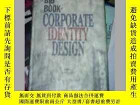 二手書博民逛書店The罕見BIG BOOK of CORPORATE IDENTITY DESIGN【16開版本】Y21714