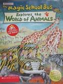 【書寶二手書T1/少年童書_PIT】The Magic School Bus Explores the World of Animals_Nancy