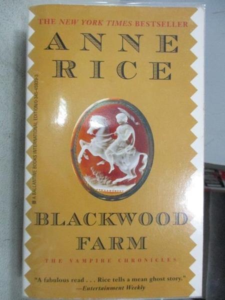 【書寶二手書T1/原文小說_MOP】Blackwood Farm_Anne Rice