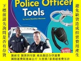 二手書博民逛書店Police罕見Officer ToolsY346464 Lau