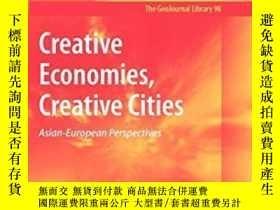 二手書博民逛書店Creative罕見Economies, Creative CitiesY256260 Kong, Lily