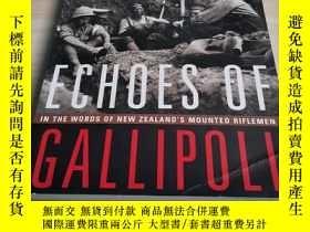 二手書博民逛書店Echoes罕見of Gallipoli: In the Words of New Zealand s Mount