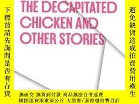 二手書博民逛書店The罕見Decapitated Chicken And Other Stories (texas Pan Ame