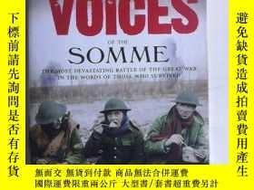 二手書博民逛書店Forgotten罕見Voices of the Somme: The Most Devastating Batt
