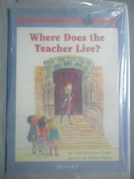 【書寶二手書T1/語言學習_QFL】Where Does the Teacher Live?老師到底住哪裡_寶拉·庫茲巴