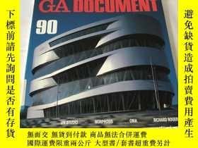 二手書博民逛書店GA罕見Document 90(英、日、雙語)Y8204 世界建築 世界建築