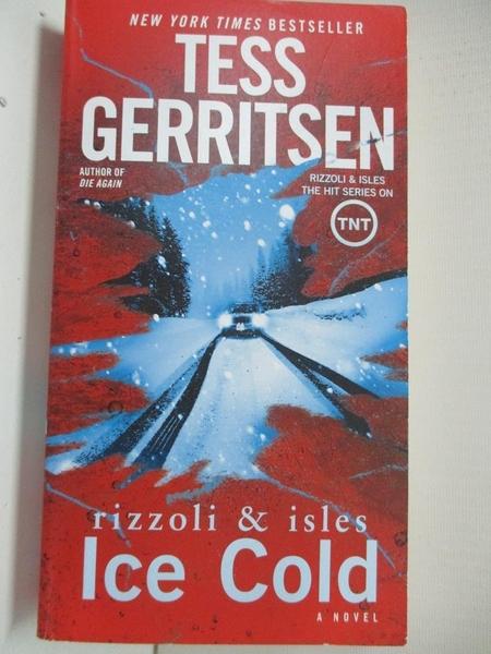 【書寶二手書T3/原文小說_BW4】Ice Cold_Gerritsen, Tess