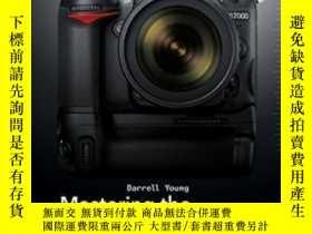 二手書博民逛書店Mastering罕見The Nikon D7000Y25517