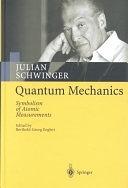 二手書博民逛書店《Quantum Mechanics: Symbolism of Atomic Measurements》 R2Y ISBN:3540414088
