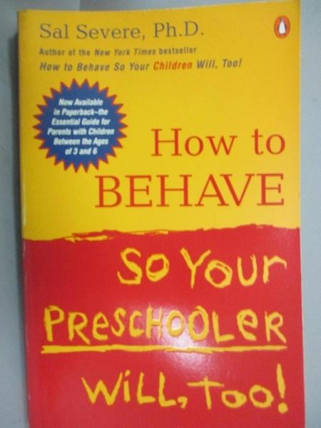 【書寶二手書T3/原文小說_CUD】How to Behave So Your Preschooler Will, To