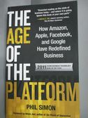 【書寶二手書T8/原文書_LJB】The Age of the Platform: How Amazon..._Phil