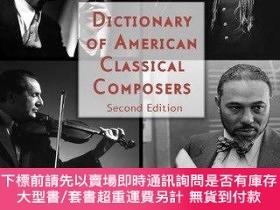 二手書博民逛書店Dictionary罕見Of American Classical ComposersY255174 Butt