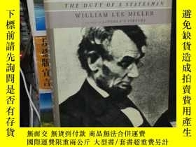 二手書博民逛書店PRESIDENT罕見LINCOLN THE DUTY OF A STATESMANY24040 WILLIA