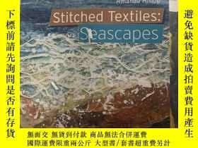 二手書博民逛書店Stitched罕見Textiles seascapesY391543 不祥 不祥