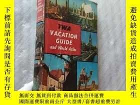二手書博民逛書店TWA罕見VACATION GUIDE and World Atlas 大32開 精裝Y10893 C.S.H