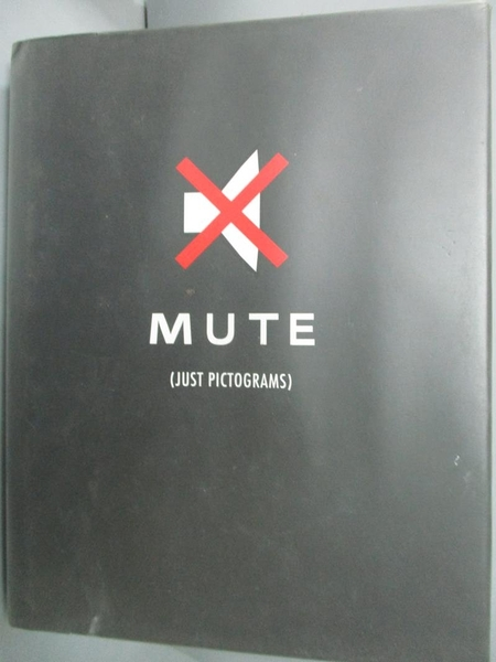 【書寶二手書T3/設計_LDP】Mute(just pictograms)_Vich, Ignasi
