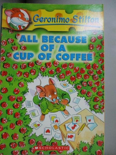 【書寶二手書T5/原文小說_OMO】All Because of a Cup of Coffee_Stilton, Ge
