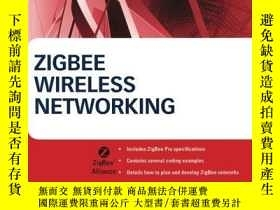 二手書博民逛書店Zigbee罕見Wireless NetworkingY256260 Drew Gislason Newnes
