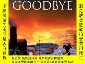 二手書博民逛書店The罕見Last Goodbye: Holocaust paintings & poems by Edith H