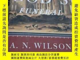 二手書博民逛書店英文原版罕見GOD S FUNERAL 上帝的葬禮(精裝)Y99