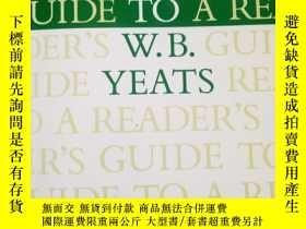 二手書博民逛書店A罕見READER S GUIDE TO WILLIAM BUTLER YEATS BY JOHN UNTEREC